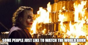 Joker world burn meme